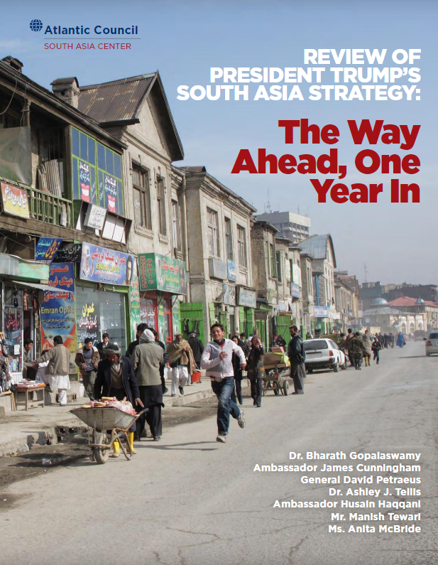 Atlantic Council's Verdict on Trump's South Asia Strategy: New Elements, Right Direction, Better Implementation Needed