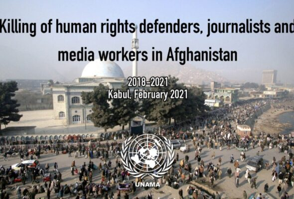 Killing of Human Rights Defenders, Media Workers Generated Fear Among Afghan Population: UN